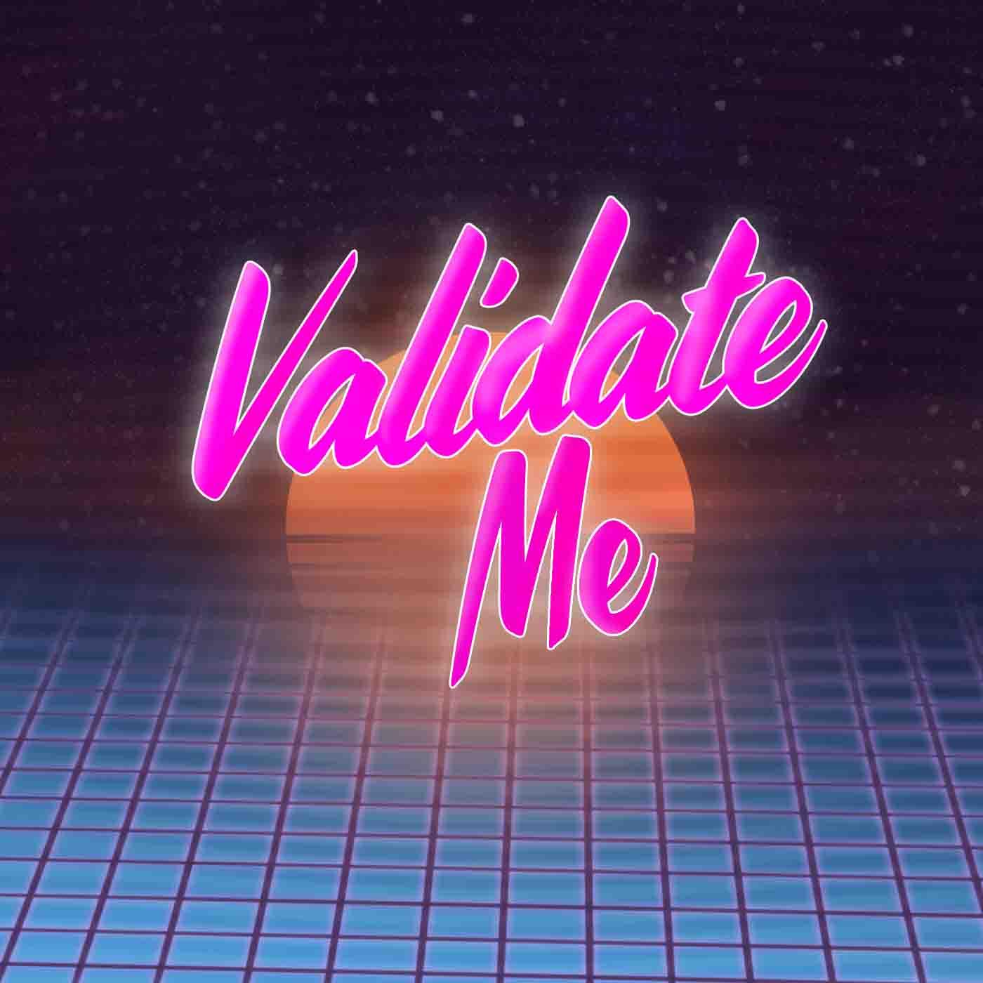 Validate Me Podcast